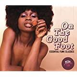 On The Good Foot Essential Funk Classics