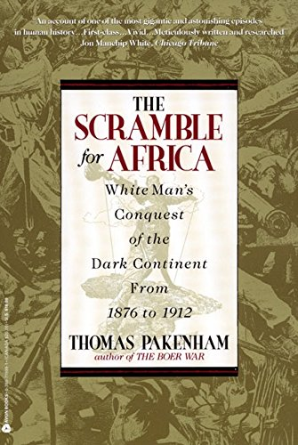 The Scramble for Africa: White Man's Conquest