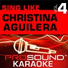 Sing Like Christina Aguilera v.4 (Karaoke Performance Tracks)