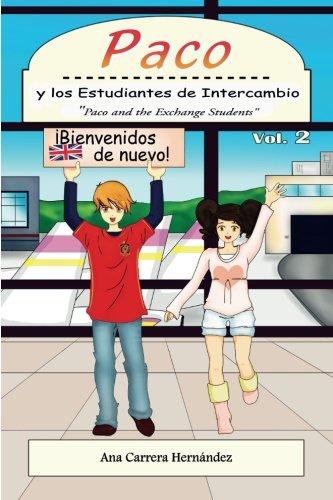 paco-y-los-estudiantes-de-intercambio-vol-2-paco-and-the-exchange-students-volume-2