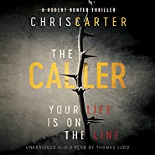 The Caller Audiobook by Chris Carter Narrated by Thomas Judd