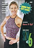 Debbie Siebers' Slim in 6 - Burn it Up! DVD