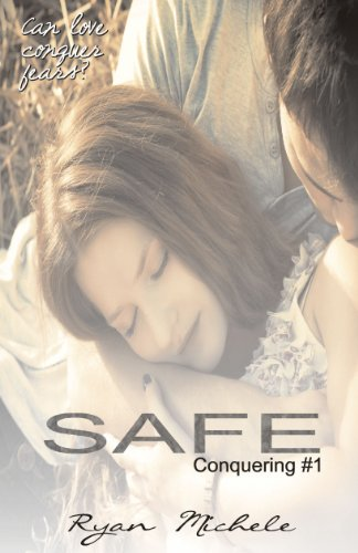 Safe (Conquering) by Ryan Michele