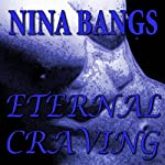 Eternal Craving: The Gods of the Night, Book 2 | Nina Bangs