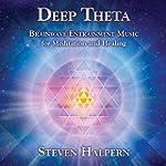 Deep Theta: Brainwave Entrainment Mus...