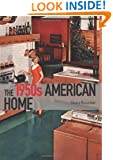 The 1950s American Home (Shire General)
