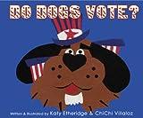 Do Dogs Vote?
