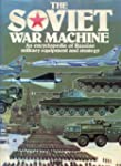 Soviet War Machine: An Encyclopaedia...