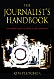 img - for The Journalist's Handbook book / textbook / text book