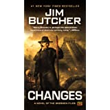 Changes: A Novel of the Dresden Files ~ Jim Butcher