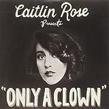 Only a Clown