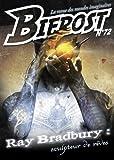 Bifrost n� 72: Sp�cial Ray Bradbury