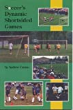 img - for Soccer's Dynamic Shortsided Game by Andy Caruso (1997-01-01) book / textbook / text book