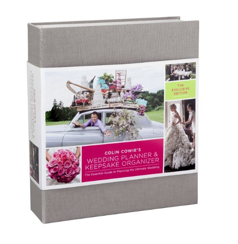 Colin Cowie's Wedding Planner & Keepsake Organizer: