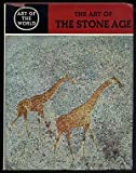 img - for Art Of The Stone Age - Forty Thousand Years Of Rock Art - Art Of The World Series book / textbook / text book