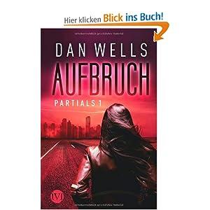 http://chrisis-buchblog.blogspot.de/2013/04/buchrezension-partials-1-aufbruch.html