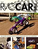 The R/C Car Bible: How to build, tune and drive electric and nitro-powered radio control cars on and off-road (0760323984) by Schleicher, Robert