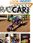 The R/C Car Bible: How to Build, Tune...