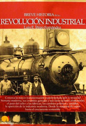 Breve historia de la Revolucion industrial (Spanish Edition)