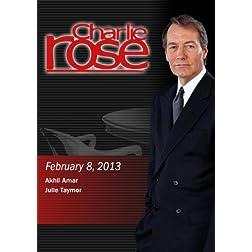 Charlie Rose (February 8, 2013) Akhil Amar; Julie Taymor