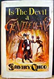Is the devil a gentleman?: The best fiction of Seabury Quinn (The Voyager series)
