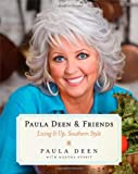 img - for Paula Deen & Friends: Living It Up, Southern Style book / textbook / text book
