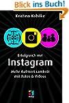 Erfolgreich mit Instagram: Mehr Aufme...