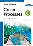 img - for Handbook of Green Chemistry, Green Processes, Green Synthesis (Volume 7) book / textbook / text book