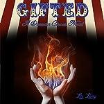 Gifted: Donovan Circus, Book 1   Liz Long