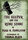 The Keeper and the Rune Stone (The Black Ledge Series Book 1)