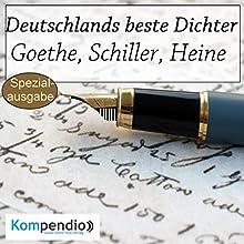 Deutschlands beste Dichter: Goethe, Schiller, Heine Hörbuch von Alessandro Dallmann Gesprochen von: Michael Freio Haas