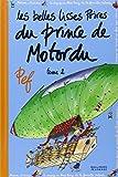 Les belles lisses poires du prince de Motordu (Tome 2)