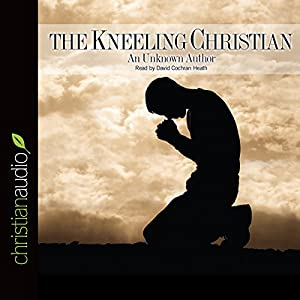 The Kneeling Christian Hörbuch