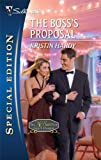 The Boss's Proposal (Harlequin Special Edition)