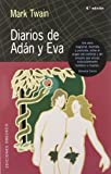 Diarios De Adan Y Eva/Diaries of Adan and Eve (8477209189) by Twain, Mark