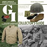 G.I. Collector's Guide: Army Service...