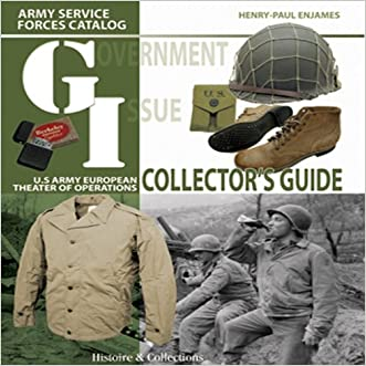 GI Collector's Guide: Army Service Forces Catalog, U.S. Army European Theater of Operations