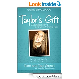 Taylor's Gift: A Courageous Story of Giving Life and Renewing Hope