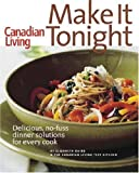 Make It Tonight: Quick, Simple and Healthy Family Meals