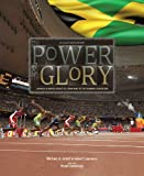img - for The Power & The Glory: Jamaica in World Athletics, from WWII to the Diamond League Era book / textbook / text book