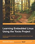 Learning Embedded Linux Using the Yoc...