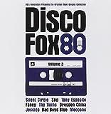 Disco Fox 80 Vol. 3 - The Original Maxi-Singles Collection