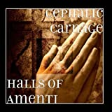 Halls of Amenti by Cephalic Carnage
