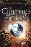 The Girl Of Fire And Thorns (Turtleback School & Library Binding Edition)