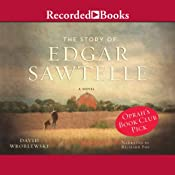 The Story of Edgar Sawtelle | [David Wroblewski]