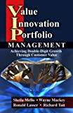 img - for Value Innovation Portfolio Management: Achieving Double-Digit Growth Through Customer Value book / textbook / text book