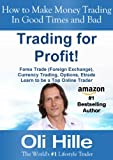 img - for Trading for a Profit ! - Forex Trading, Currency Trading, Options, Trading, Traders, Trade, FX, , Learn to Trade, Trading for a Living, Trading in the ... Market Wizards, Financial Markets, Book 1) book / textbook / text book