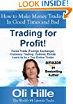 Trading for a Living! - Forex Trades,...