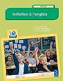 Initiation à l'anglais (+ CD-Rom)