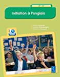 Initiation � l'anglais (+ CD-Rom)